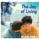 The Joy Of Living/Nelson Riddle