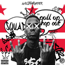 Pull Up Hop Out/WillThaRapper