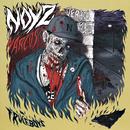 Verano Zombie/Noyz Narcos