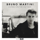 Living On The Outside/Bruno Martini