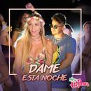 Dame Esta Noche/The Panas