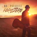 Forastero/Mr. Paradise