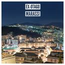 Marassi (Deluxe Edition)/Ex-Otago