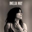 Life Love Flesh Blood (Deluxe)/Imelda May