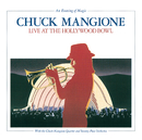 An Evening Of Magic: Live At The Hollywood Bowl/Chuck Mangione