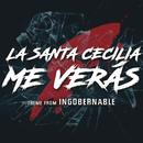 Me Verás/La Santa Cecilia