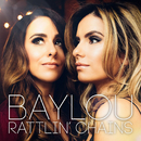 Rattlin' Chains/Baylou