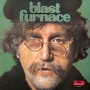 Blast Furnace/Blast Furnace