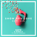 Show You Love (MJ Cole Remix) (feat. Hailee Steinfeld)/KATO, Sigala
