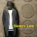 Qu'est-ce qu'on s'aime/Heezy Lee