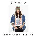 Lontana Da Te/Syria