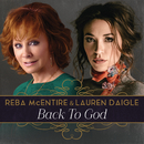 Back To God/Reba McEntire, Lauren Daigle