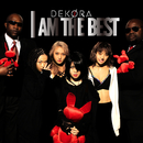 I AM THE BEST/DEKORA