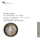 Dowland: Second Booke of Songs/The Consort of Musicke, Anthony Rooley