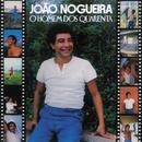 O Homem Dos 40/João Nogueira