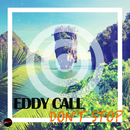 Don't Stop (Radio Edit)/Eddy Call