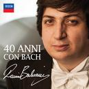 Ramin Bahrami: 40 Anni Con Bach/Ramin Bahrami