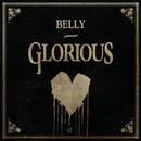 Glorious/Belly