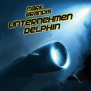 03: Unternehmen Delphin/Mark Brandis