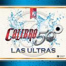 Las Ultras/Calibre 50