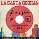 Amar Y Vivir (En Vivo Desde La Ciudad De México, 2017) (feat. Comisario Pantera)/La Santa Cecilia