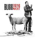 0816 Nackt/Bligg