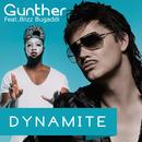 Dynamite (feat. Blizz Bugaddi)/Günther
