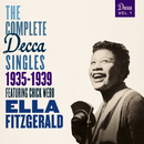 The Complete Decca Singles Vol. 1: 1935-1939 (feat. Chick Webb)/Ella Fitzgerald