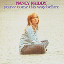 You've Come This Way Before/Nancy Priddy