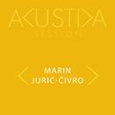 Akustika Session/Marin Jurić-Čivro