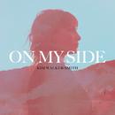 On My Side/Kim Walker-Smith