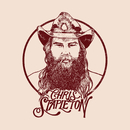 Last Thing I Needed, First Thing This Morning/Chris Stapleton