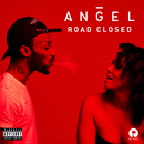 Road Closed/Angel