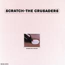 スクラッチ/The Crusaders