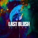 Distant/Last Blush