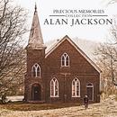 Precious Memories Collection/Alan Jackson
