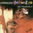 Seu Francisco - Ao Vivo/Oswaldo Montenegro