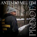 Antes Do Meu Fim/Projota