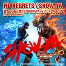NO REGRETS / 愛をとりもどせ!!/SHOW-YA VS クリスタルキング