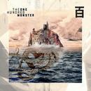 Monster/The One Hundred