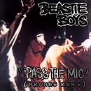 Pass The Mic (Prunes Remix)/Beastie Boys