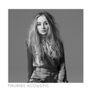 Thumbs (Acoustic)/Sabrina Carpenter