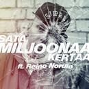 Satamiljoonaa Kertaa (feat. Reino Nordin)/Mäkki