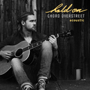 Hold On (Acoustic)/Chord Overstreet