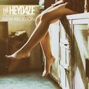 New Religion/The Heydaze