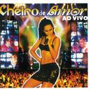 Cheiro De Festa Ao Vivo (Ao Vivo Em Aracajú, SE / 1999)/Banda Cheiro De Amor