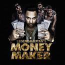 Money Maker (feat. Havoc Mathan, Havoc Naven)/Legend Gautan