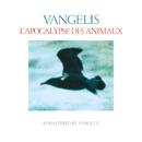L'apocalypse des animaux (Remastered)/Vangelis