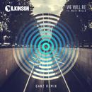 We Will Be (GANZ Remix) (feat. Matt Wills)/Wilkinson
