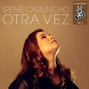 Otra Vez (Ganadora La Voz 2017)/Irene Caruncho